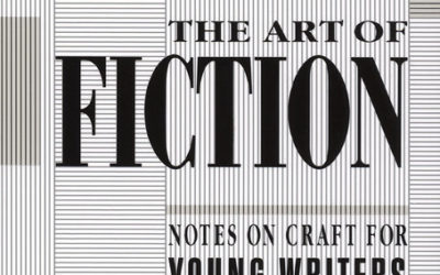 L'art de la fiction, notes pratiques à l'intention des jeunes écrivains